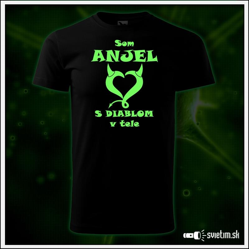 pánske vtipné svietiace tričko Som anjel s diablom v tele, humorný darček pre muža