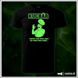 vtipné svietiace tričko pre kuchára s kuchárskou potlačou Kuchár.