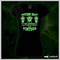 dámske vtipné svietiace tričká Bongo virtuóz. humorný darček pre ženu