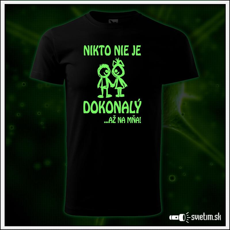 Vtipné detské svietiace tričko Nikto nie je dokonalý až na mňa!, humorný darček pre deti