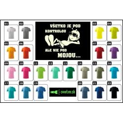 Farebné detské vtipné svietiace tričká Všetko je pod kontrolou, ale nie pod mojou..., srandovné detské tričká