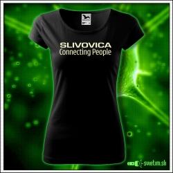 Svietiace dámske alkoholové tričko Slivovica, čierne vtipné tričko