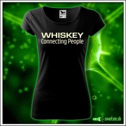 Svietiace dámske alkoholové tričko Whiskey, čierne vtipné tričko