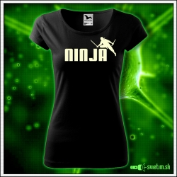 Svietiace dámske tričko Ninja, čierne vtipné tričko