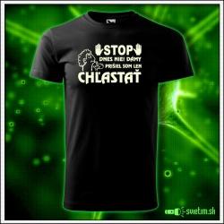 Svietiace unisex tričko STOP dnes chlastám, čierne vtipné alkoholové tričko