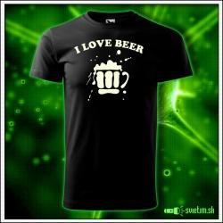 Svietiace unisex tričko I love beer, čierne vtipné pivárske tričko