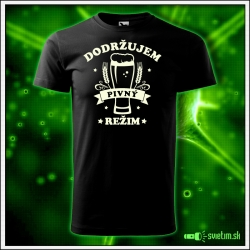Svietiace unisex tričko Dodržujem pivný pitný režim, čierne vtipné pivárske tričko