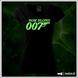 Dámske originálne čierne svietiace tričko  Som blond 007 paródia agent 007 James Bond