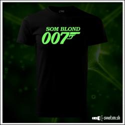 Svietiace detské tričko Som blond 007, čierne vtipné tričko