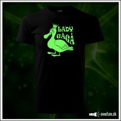 Svietiace unisex tričko lady Gágá, čierne vtipné tričko paródia Lady Gaga