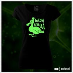 Dámske originálne čierne svietiace tričko Lady Gágá paródia Lady Gaga