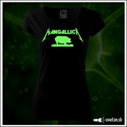 Dámske originálne čierne svietiace tričko Mangallica paródia Metallica