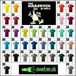 pánske farebné vtipné tričká nás krásnych je málo svietiace tričko