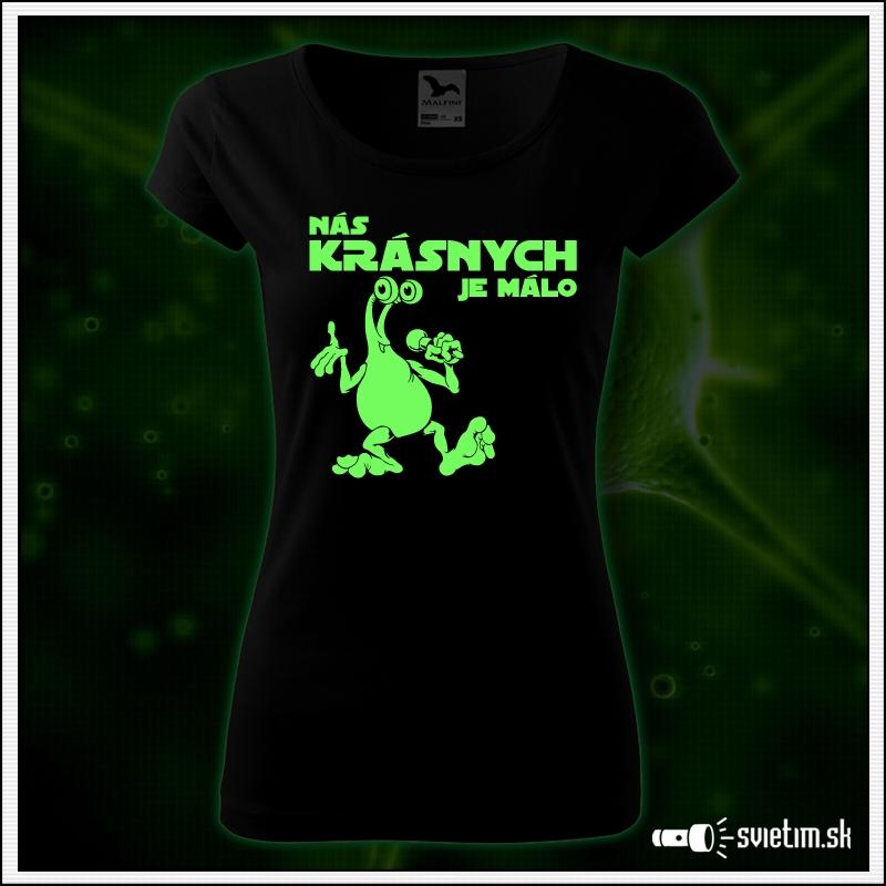 vtipné dámske tričko Nás krásnych je málo, vtipný darček pre ženy