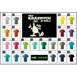 vtipné farebné tričká pre deti, detské svietiace tričko Nás krásnych je málo