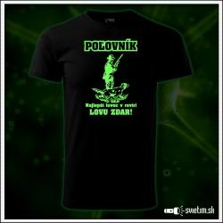poľovnícke pánske svietiace tričko pre poľovníka darček k narodeninám