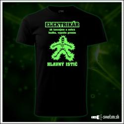vtipné pánske tričko svietiace pre elektrikára ako humorný darček